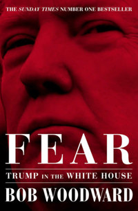 Bob Woodward: Fear - Trump in the White House -  (Könyv)