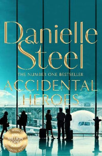 Danielle Steel: Accidental Heroes -  (Könyv)