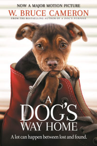 W. Bruce Cameron: A Dog's Way Home -  (Könyv)