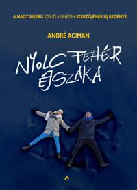 André Aciman: Nyolc fehér éjszaka -  (Könyv)