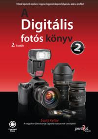 Scott Kelby: A Digitális fotós könyv 2. - 2. kiadás -  (Könyv)