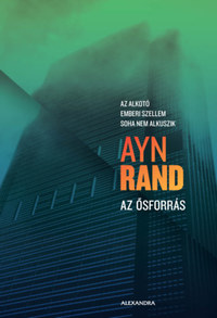 Ayn Rand: Az ősforrás -  (Könyv)