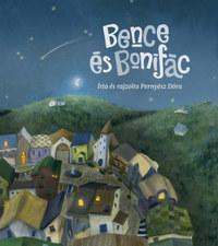 Pernyész Dóra: Bence és Bonifác -  (Könyv)