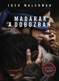Josh Malerman: Madarak a dobozban - javított, bővített kiadás -  (Könyv)