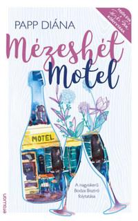 Papp Diána: Mézeshét Motel -  (Könyv)