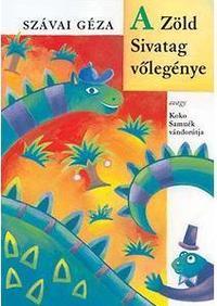 Szávai Géza: A Zöld Sivatag vőlegénye. Hangoskönyv Gáspárik Attila előad. -  (Könyv)