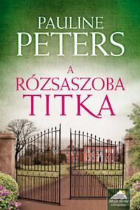 Pauline Peters: A rózsaszoba titka -  (Könyv)