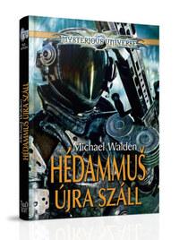 Michael Walden: Hedammus újra száll -  (Könyv)