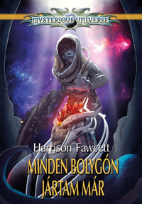 Harrison Fawcett: Minden bolygón jártam már -  (Könyv)