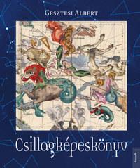 Gesztesi Albert: Csillagképeskönyv -  (Könyv)