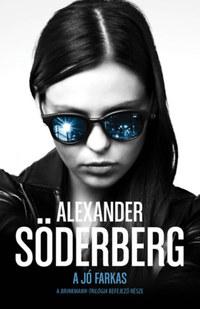 Alexander Söderberg: A jó farkas - Brinkmann trilógia 3. -  (Könyv)