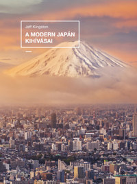 Jeff Kingston: A modern Japán kihívásai -  (Könyv)
