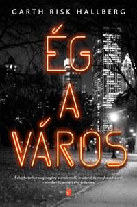 Garthrisk Hallberg: Ég a város -  (Könyv)