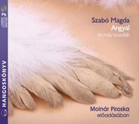Szabó Magda, Molnár Piroska: Angyal és más novellák - Hangoskönyv -  (Könyv)