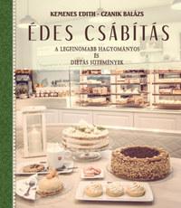 Kemenes Edith, Czanik Balázs: Édes csábítás - A legfinomabb hagyományos és diétás sütemények -  (Könyv)