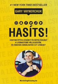 Gary Vaynerchuk: Hasíts! -  (Könyv)