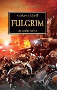 Graham McNeill: Fulgrim - Az árulás víziója -  (Könyv)