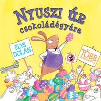 Elys Dolan: Nyuszi úr csokoládégyára -  (Könyv)