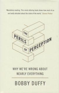 Bobby Duffy: The Perils of Perception -  (Könyv)