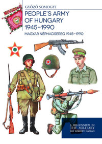 Somogyi Győző: Magyar honvédség 1945-1990 - Hungarian defence forces 1945-1990 -  (Könyv)