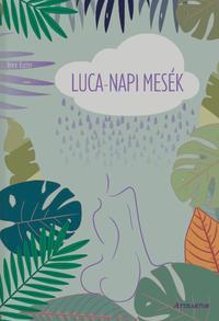 Imre Eszter: Luca-napi mesék -  (Könyv)