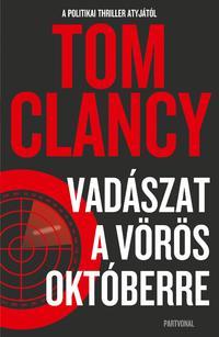 Tom Clancy: Vadászat a Vörös Októberre -  (Könyv)