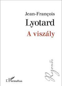 Jean-Francois Lyotard: A viszály -  (Könyv)