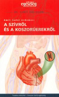 Chris Davidson: Amit tudni érdemes a szívről és a koszorúerekről -  (Könyv)