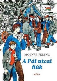 Molnár Ferenc: A Pál utcai fiúk -  (Könyv)