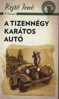 Rejtő Jenő: A tizennégy karátos autó -  (Könyv)