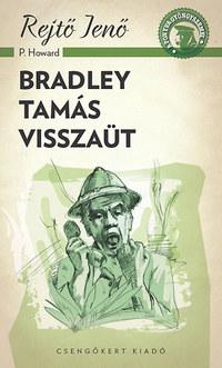 Rejtő Jenő: Bradley Tamás visszaüt -  (Könyv)