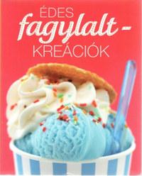 Édes fagylalt-kreációk -  (Könyv)
