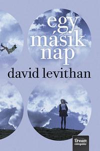 David Levithan: Egy másik nap - Every day 2. -  (Könyv)