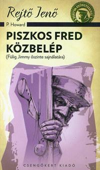 Rejtő Jenő: Piszkos Fred közbelép - (Fülig Jimmy őszinte sajnálatára) -  (Könyv)