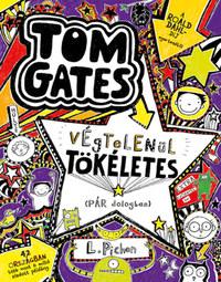 Liz Pichon: Tom Gates végtelenül tökéletes (pár dologban) - Tom Gates 5. -  (Könyv)