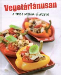 Sylvia Winnewisser: Vegetáriánusan - A friss konyha élvezete -  (Könyv)