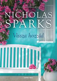 Nicholas Sparks: Vissza hozzád -  (Könyv)