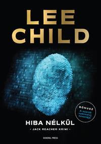 Lee Child: Hiba nélkül -  (Könyv)