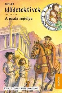Fabian Lenk: A jósda rejtélye - Idődetektívek 6. - Krimi az ókori Görögországból -  (Könyv)