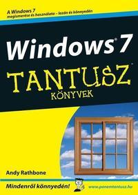 Andy Rathbone: Windows 7 - Tantusz - Mindenről könnyedén! -  (Könyv)