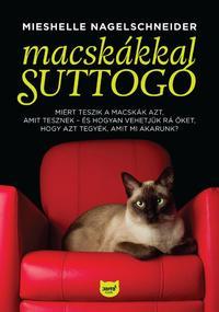 Mieshelle Nagelschneider: Macskákkal suttogó -  (Könyv)