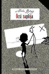 Méhes György: Öcsi naplója - Vidám családregény -  (Könyv)
