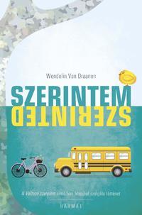 Wendelin Van Draneen: Szerintem, szerinted -  (Könyv)
