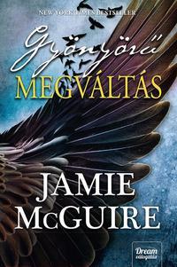 Jamie McGuire: Gyönyörű megváltás -  (Könyv)