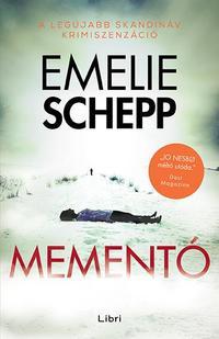 Emelie Schepp: Mementó -  (Könyv)