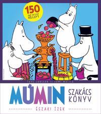 Tove Jansson, Sami Malila: Múmin szakácskönyv - Északi ízek -  (Könyv)