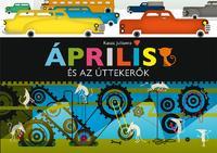 Kasza Julianna: Április és az úttekerők -  (Könyv)