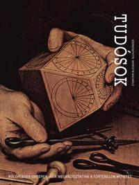 Meredith Macardle (szerk.): Tudósok - Különleges emberek, akik megváltoztatták a történelem menetét -  (Könyv)