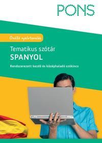 Nora Deike: PONS - Tematikus Szótár - Spanyol - Rendszerezett kezdő és középhaladó szókincs -  (Könyv)