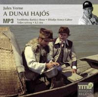 Jules Verne: A dunai hajós - Hangoskönyv - MP3 -  (Könyv)